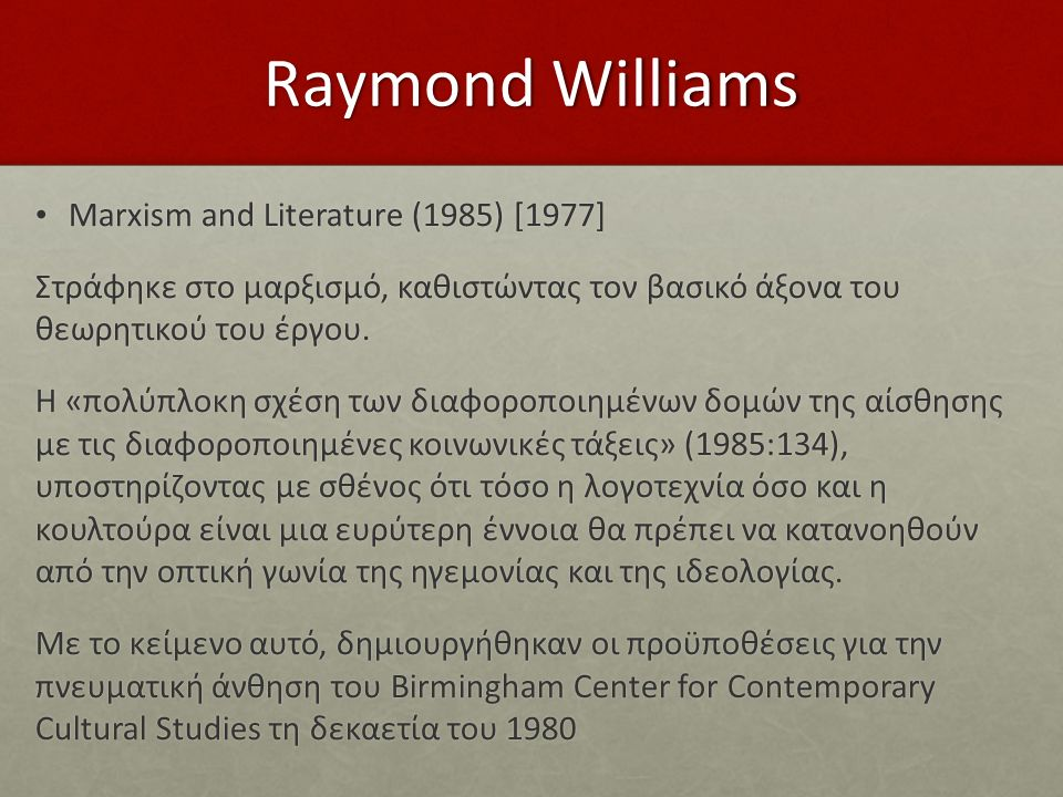 Raymond Williams Marxism and Literature (1985) [1977]